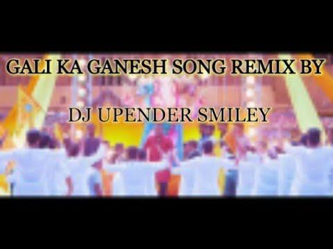 2018 Galli Ka Ganesh Rahul Sipligunj ( Chatal band Mix ) DJ UPENDER SMILEY@8143128971&7386658834@