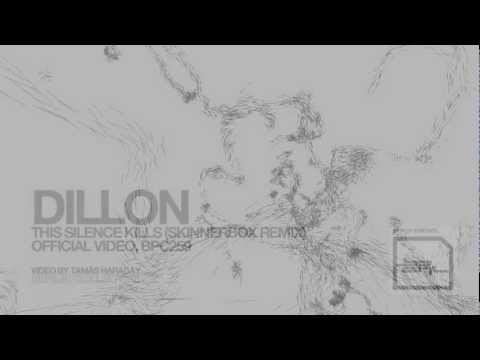 Dillon - This Silence Kills (Skinnerbox Remix) official Music Video