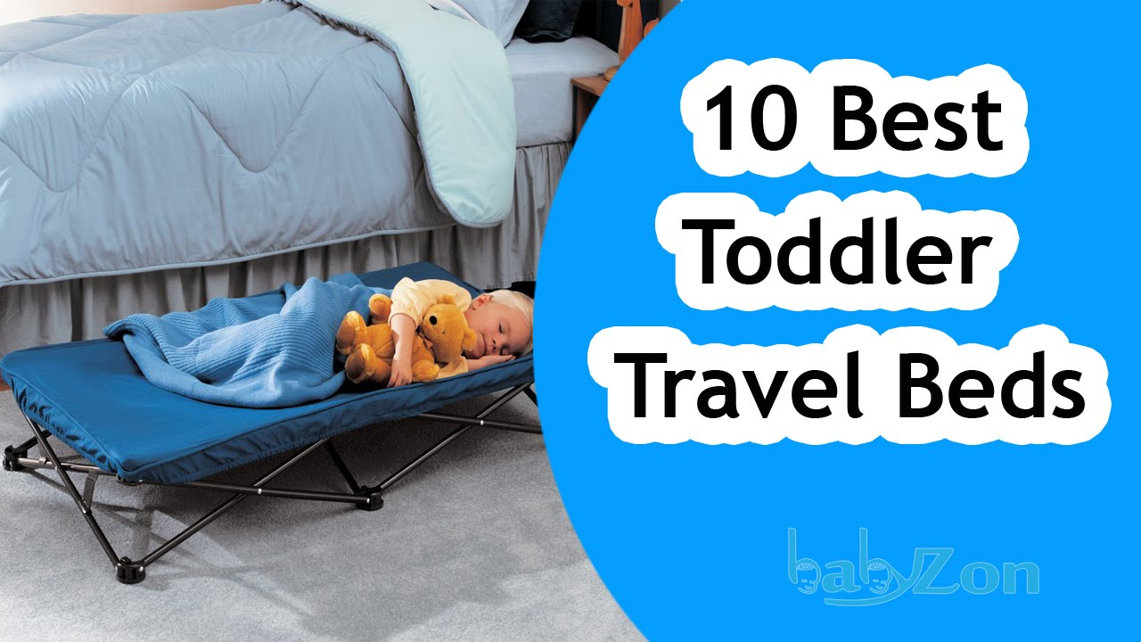 Best Toddler Travel Beds 2016 Top 10 Toddler Travel Bed