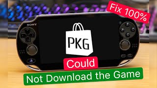 PKGJ Could Not Download The Game on PsVita Fix 100%