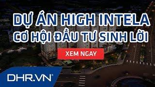 Dự Án High Intela - DHR.VN - Căn Hộ High Intela