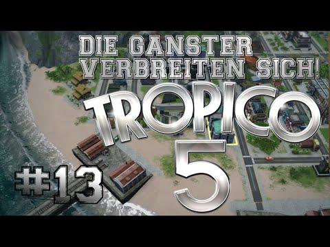 TROPICO 5 #13 - DIE GANGSTER VERBREITEN SICH IN DER STADT | GAMEPLAY [HD/GER] |