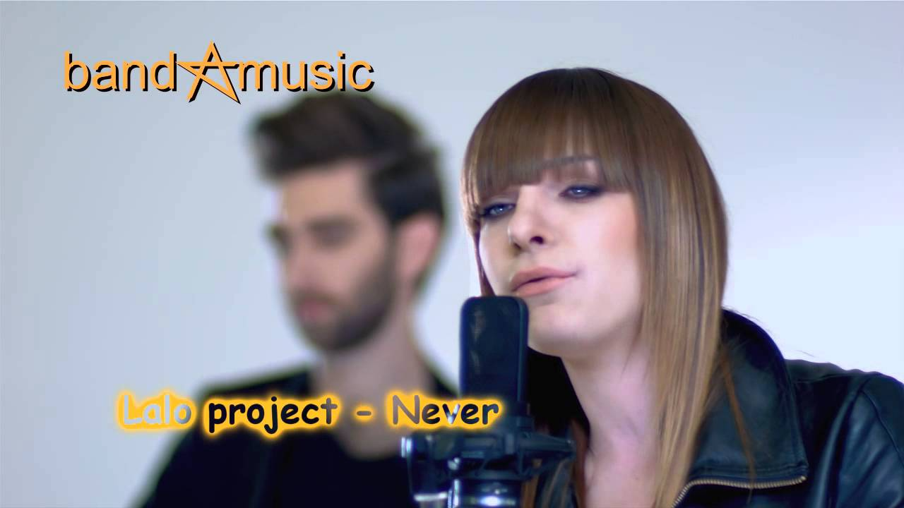 Lalo project - Never - YouTube