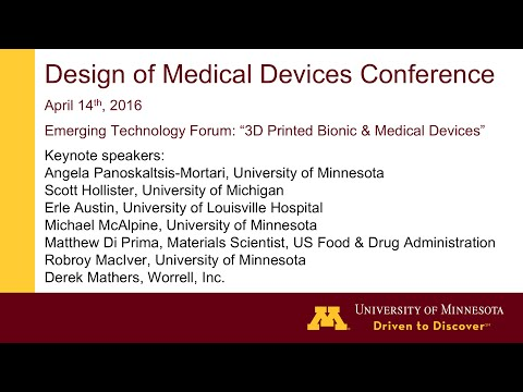 "2016 DMD Thursday Emerging Technology Forum: ""3D Printed Bionic & Medical Devices"""