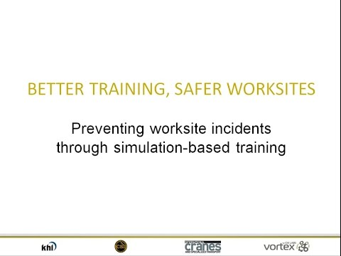 Better training, safer worksites: Preventing worksite incidents through simulation-based training
