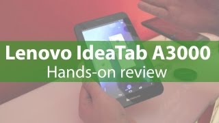 Hands-on review Lenovo IdeaTab A3000