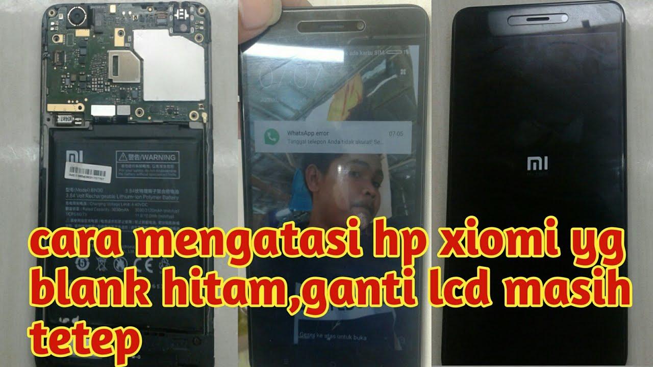 Cara Mengatasi Hp Xiomi Blank Hitamganti Lcd Tetep Youtube Xiaomi Redmi 1s 8gb Hitam