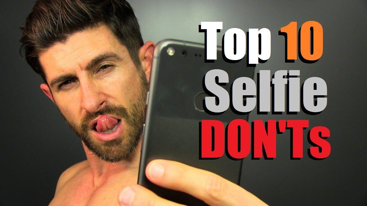 Top Selfie DONTs How To Not Look STUPID In Selfies YouTube - The 10 best selfies in history