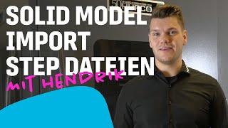 Tutorial - Solid Model Import STEP Import