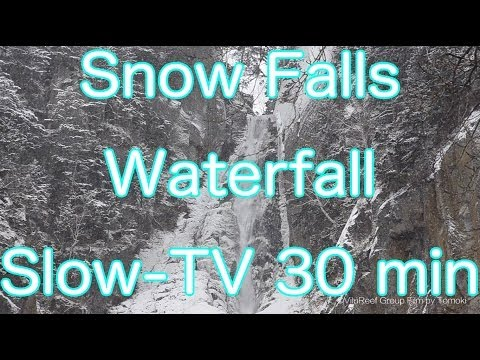【Nature Sound】Winter Waterfall 30 min/Slow-TV