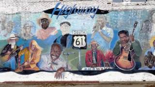 We travel Highway 61, famous worldwide as being the Blues Highway. ...