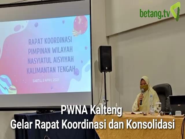 PWNA Kalteng Gelar Rapat Koordinasi dan Konsolidasi