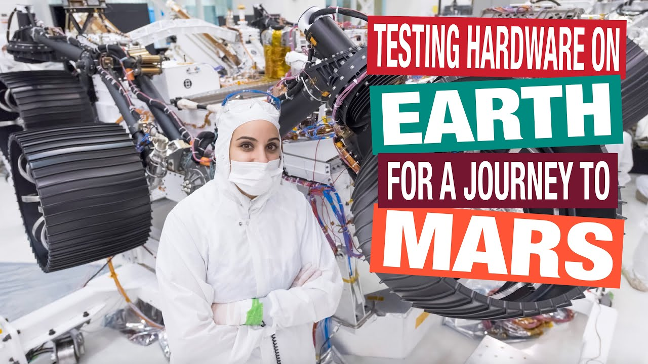 Testing Hardware on Earth for a Journey to Mars — Behind the Spacecraft — Perseverance