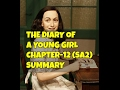 Explanation Of The Diary Of A Young Girl By Anne Frank Chapter-12