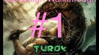 #1 Turok Campaign Walkthrough Part 1 - The Lost Planet