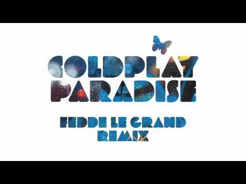 Coldplay - Paradise (Fedde le Grand Remix) - Official