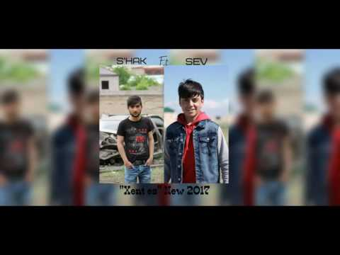 S'Hak ft Sev 'Xent Es' NEW 2017
