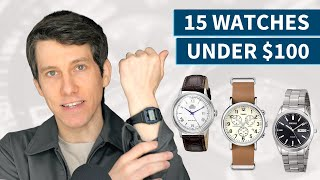 15 Best Watches Under $100 (2020)   Great Affordable Men's Watches