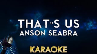 Anson Seabra - That's Us (Karaoke Instrumental)