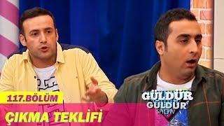 Güldür Güldür Show 117.Bölüm - Çıkma Teklifi