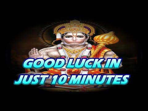 GOOD LUCK IN 10 MINUTES - सर्वत्र विजयं,सौभाग्य, स्वस्थ्य, महालक्ष्मी प्राप्ति  (Hanuman Mantra)