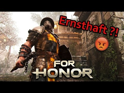 For Honor Gameplay German #17 - Ernsthaft?! - Lets Play For Honor