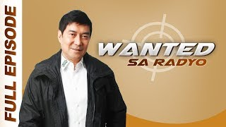 WANTED SA RADYO FULL EPISODE | November 12, 2019