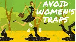Avoid Women's Traps (MGTOW)