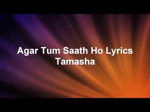 agar-tum-sath-ho-lyrics-tamasha