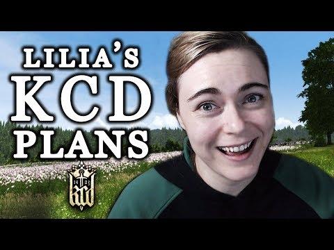 Lilia's Kingdom Come: Deliverance Plans! ♥