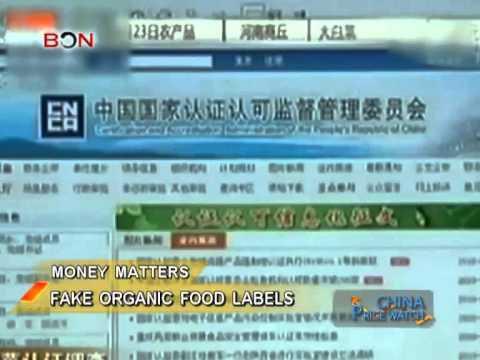 Fake organic food labels - China Price Watch - December 09, 2013 - BONTV China