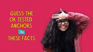 Guess The Ok Tested Anchors By These Facts | Ok Tested