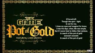 The game ft. Chris brown - Pot of gold ( Lyrics on screan )