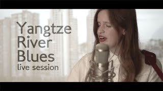 Maaike Siegerist - Yangtze River Blues - Live Session