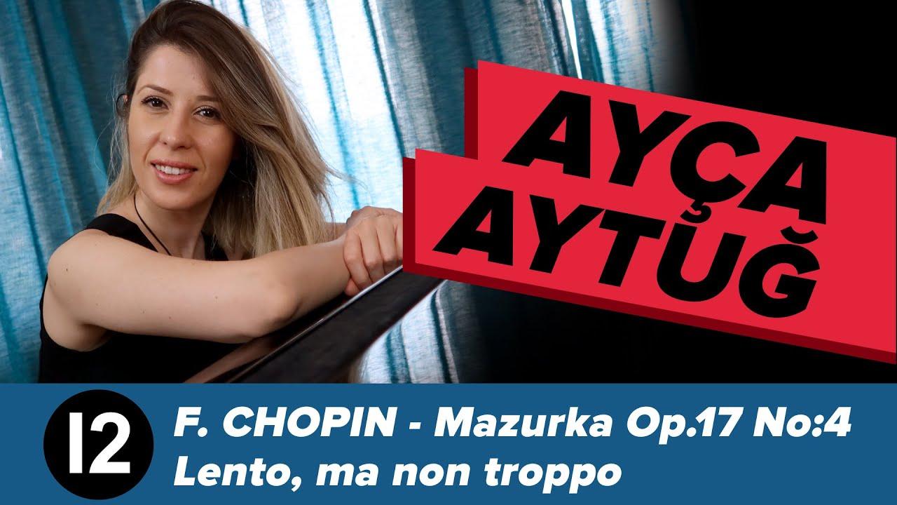 F. Chopin - Mazurka Op.17 No:4