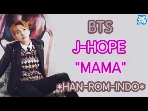 [INDOSUB] BTS J-Hope _ MAMA  [Lirik Indonesia] (HAN-ROM-INDO)