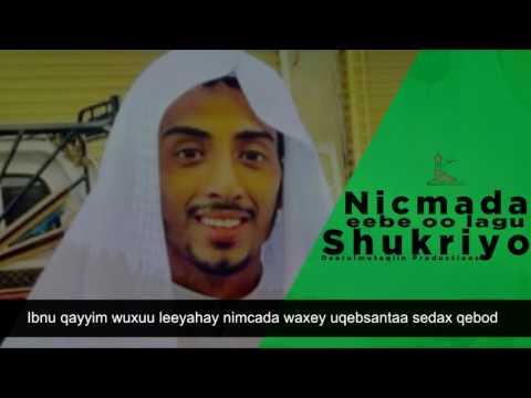 Nimcada eebe oo lagu shukriyo ᴴᴰ┇Ahmed Mohammed