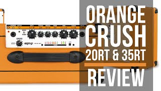Orange Crush 35RT & 20RT Amp Review With Levi Clay | Guitar Interactive Magazine
