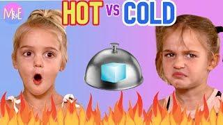 HOT VS COLD CHALLENGE II MILA & EMMA