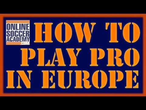 How to Go Pro in Europe and Abroad!