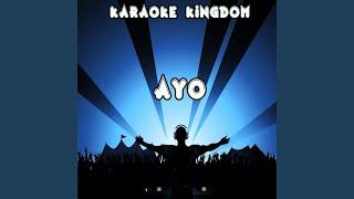 Ayo (Karaoke Version) (Originally Performed By Chris Brown & Tyga)