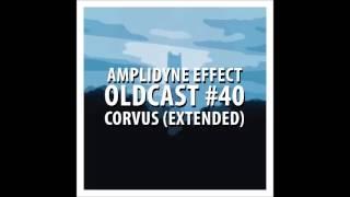 Amplidyne Effect - Oldcast #40 - Corvus (Extended)