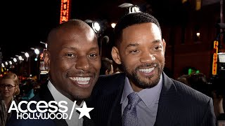 Will Smith Gave Tyrese Gibson $5 Million To Help With His Legal Fees| Access Hollywood