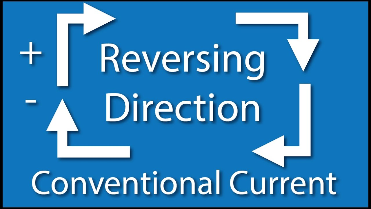 Conventional Vs Electron Flow Current Flow Youtube