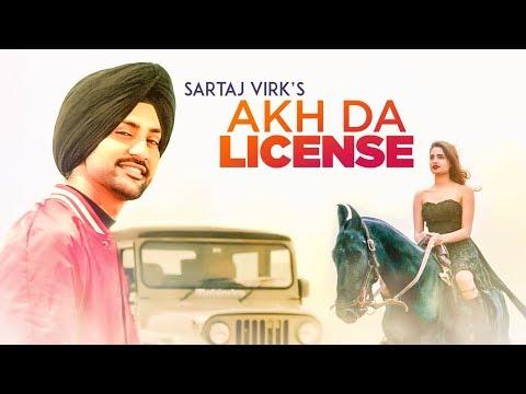 Akh Da License (Full Song)   Sartaj Virk   Tru Makers   Deep Jandu   Latest Punjabi Songs 2017