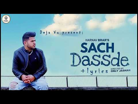 SACH DASSDE - Harnav Brar (Full Song + Lyrcs)