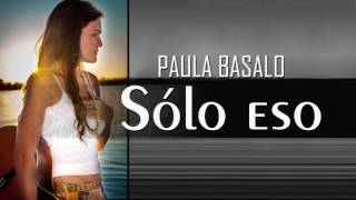 PAULA BASALO - Solo eso - FULL CD