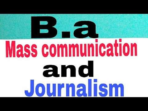 After 12th B.A IN MASS COMMUNICATION AND JOURNALISM