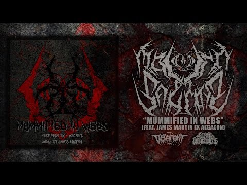 MOUTH OF SAURON - MUMMIFIED IN WEBS (FEAT. JAMES MARTIN EX AEGAEON) [SINGLE] (2017) SW EXCLUSIVE