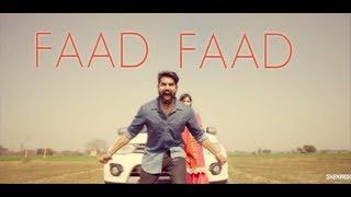Faad Faad | Parmish Verma | Gulzaar Chhaniwala